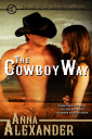 Cowboy Way by Anna Alexader