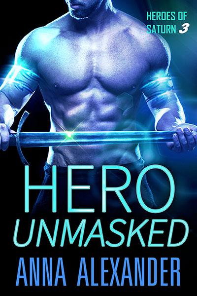 Hero Unmasked by Anna Alexander